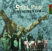Steel Pulse: Sound System - The Island Anthology